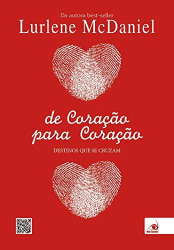 De Coracao Para Coracao (Em Portugues do: Lurlene Mcdaniel