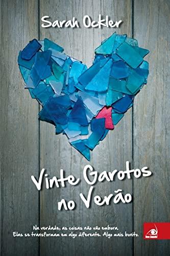 9788581633657: Vinte Garotos no Ver�o (Em Portuguese do Brasil)
