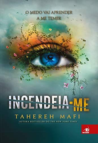 9788581634418: Incendeia-me (Em Portuguese do Brasil)