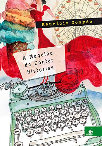 9788581635040: A Maquina de Contar Historias (Em Portugues do Brasil)