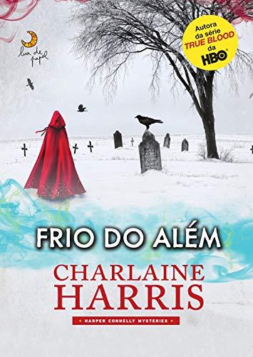 9788581780375: Frio do Alem (Em Portugues do Brasil)