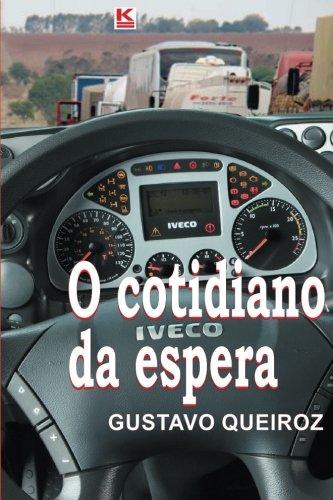9788581800479: O cotidiano da espera (Portuguese Edition)