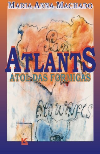 Atlants - Atol Das Formigas: Machado, Mrs Maria