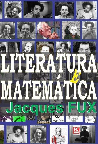 9788581801247: Literatura e matematica: Jorge Luis Borges, Georges Perec e o OULIPO (Portuguese Edition)