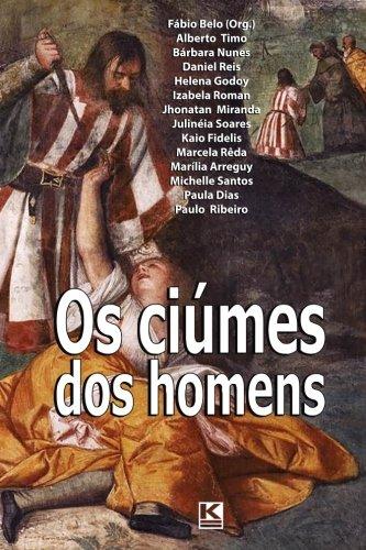 OS Ciumes DOS Homens (Paperback): Fabio Belo, E