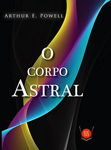 9788581890319: Corpo Astral, O