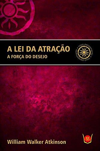 9788581890432: Lei da Atracao, A: A Forca do Desejo
