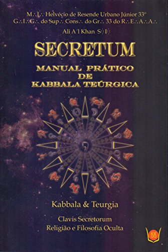 9788581890494: Secretum: Manual Pratico de Kabbala Teurgica