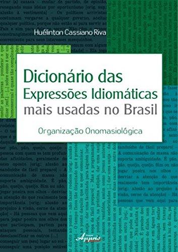 9788581922638: Dicionario das Expressoes Idiomaticas Mais Usadas no Brasil