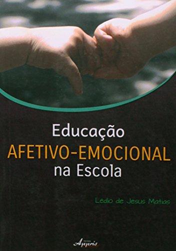 9788581923079: Educacao Afetivo-emocional na Escola