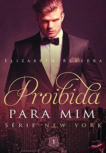 9788581967387: Proibida Para Mim (Em Portuguese do Brasil)