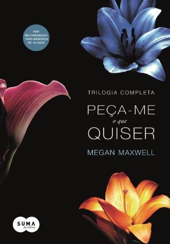 9788582052013: Peca-Me O Que Quiser - Trilogia (Em Portugues do Brasil)