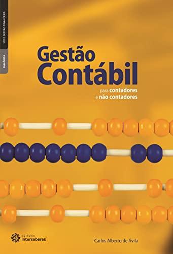 9788582120156: Gestão Contábil. Para Contadores e não Contadores
