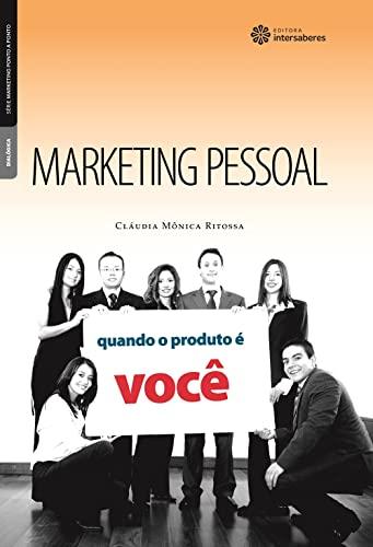 9788582120309: Marketing Pessoal: Quando o Produto ƒ Voc