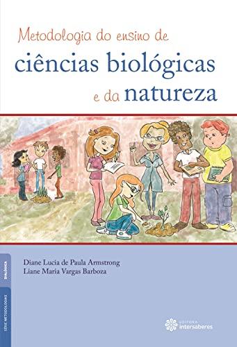 9788582121948: Metodologia do Ensino de Ciencias Biologicas e da Natureza