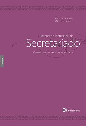 9788582124192: Conhecendo as Tecnicas Secretariais - Vol.2 - Colecao Manual do Profissional de Secretariado