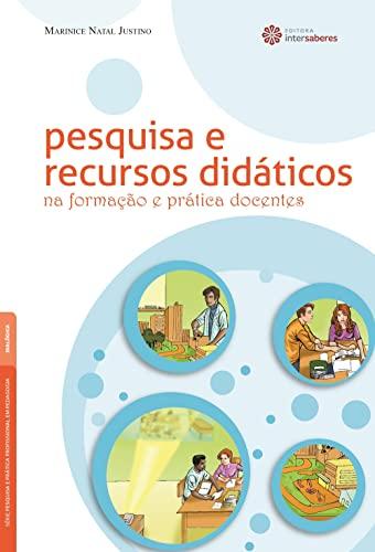 9788582126035: Pesquisa e Recursos Didaticos na Formacao e Pratica Docentes