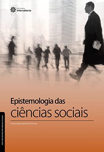 9788582126110: Epistemologia das Ciencias Sociais