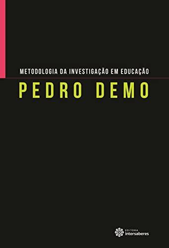 9788582126219: Metodologia da Investigacao em Educacao