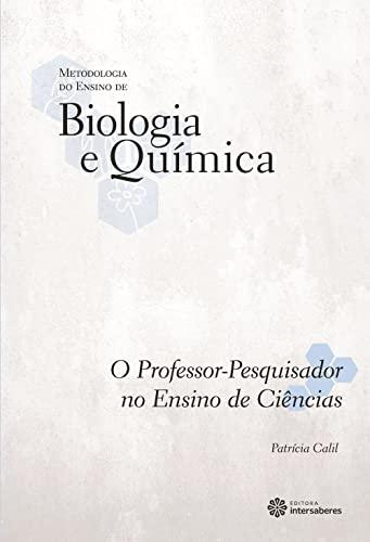 9788582126844: Professor Pesquisador no Ensino de Ciencias, O - Vol.2 - Colecao Metodologia do Ensino de Biologia e Quimica
