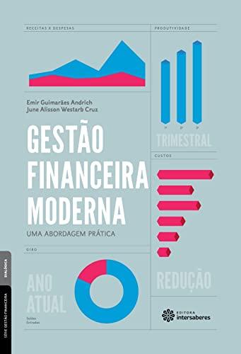 9788582128930: Gestao Financeira Moderna: Uma Abordagem Pratica