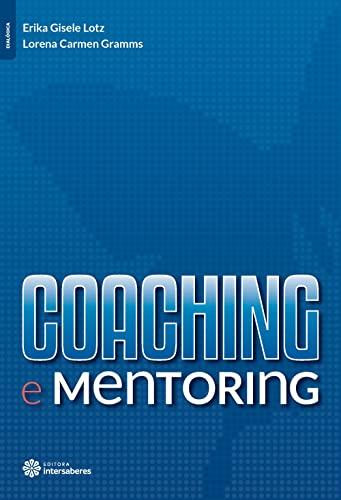 9788582129845: Coaching e Mentoring