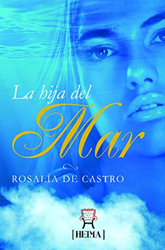 9788582180686: La hija del mar (Spanish Edition)