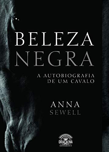 Beleza Negra - A Autobiografia de Um: Anna Sewell