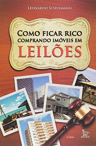 9788582300664: Como Ficar Rico Comprando Imoveis Em Leiloes (Em Portugues do Brasil)