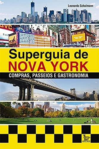 9788582301456: Super Guia de Nova York