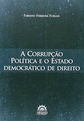 9788582380222: A Corrupção Política E O Estado Democrático De Direito (Em Portuguese do Brasil)