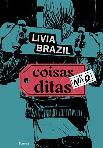 9788582400548: Coisas Nao Ditas (Em Portugues do Brasil)