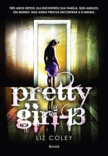Pretty Girl 13 (Em Portuguese do Brasil): Liz Coley