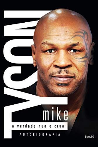 9788582401262: Mike Tyson: A Verdade Nua e Crua - A Autobiografia (Em Portugues do Brasil)