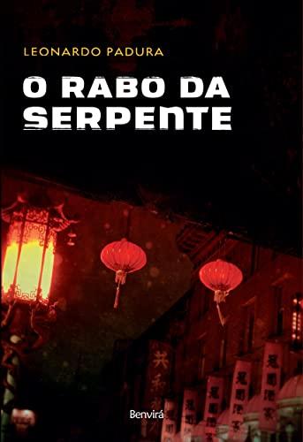 O Rabo da Serpente (Em Portugues do: Leonardo Padura