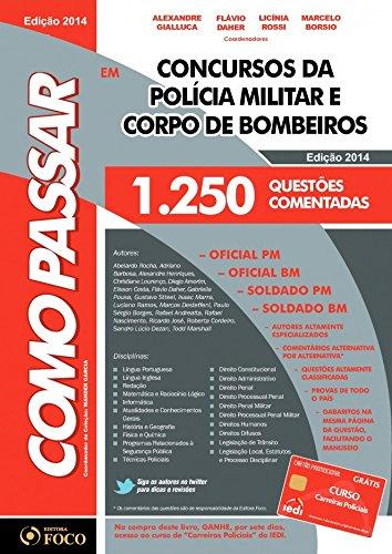 9788582420690: Como Passar em Concursos da Policia Militar e Corpo de Bombeiros