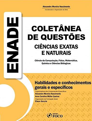 9788582420997: Enade Coletanea de Questoes Ciencias Exatas e Naturais: Ciencia da Computacao, Fisica, Matematica, Quimica, e Ciencias