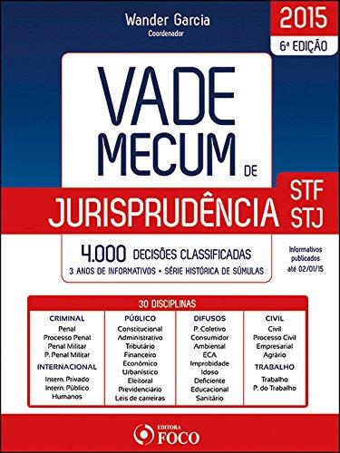 9788582421246: Vade Mecum de Jurisprudencia Stf e Stj: 4000 Decisoes Classificadas - 2015