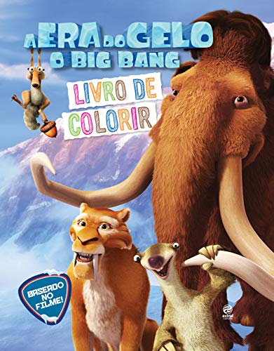 9788582463581: Era do Gelo, A - O Big Bang: Livro de Colorir