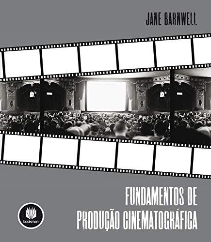 9788582600009: Fundamentos De Produção Cinematografica (Em Portuguese do Brasil)