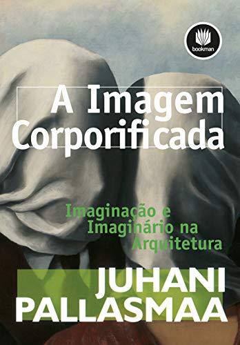 9788582600818: A Imagem Corporificada (Em Portuguese do Brasil)