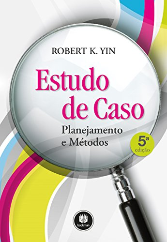 9788582602317: Estudo de Caso. Planejamento e Métodos (Em Portuguese do Brasil)