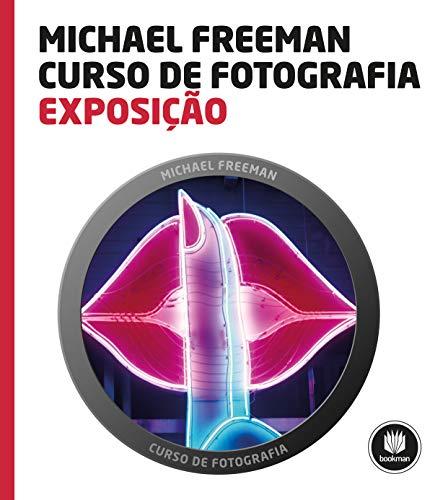 9788582602706: Exposição - Coleção Curso de Fotografia (Em Portuguese do Brasil)