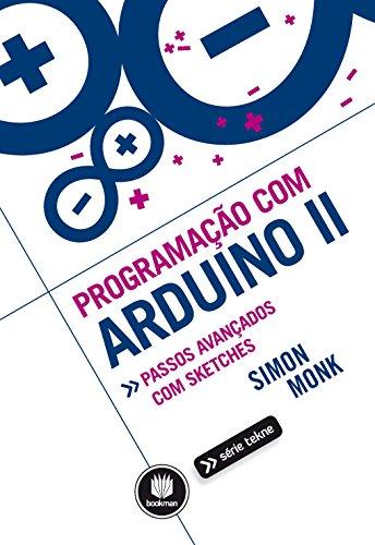 9788582602966: Programacao com Arduino: Passos Avancados com Sketches - Vol.2 - SErie Tekne