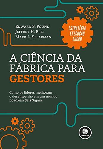 9788582603284: A Ciência da Fábrica Para Gestores (Em Portuguese do Brasil)
