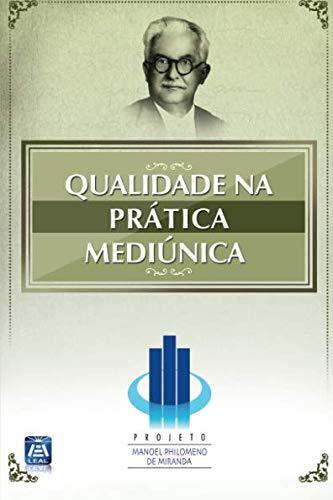 9788582660621: Qualidade na Pratica Mediúnica (Portuguese Edition)
