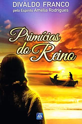 Prim?cias do Reino (Portuguese Edition): Franco, Divaldo Pereira