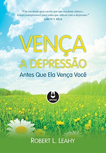 9788582712153: Vença a Depressão Antes que Ela Vença Você (Em Portuguese do Brasil)