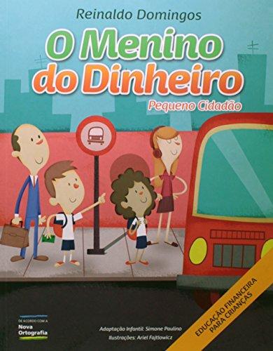 9788582760239: O Menino do Dinheiro. Pequeno Cidadão (Em Portuguese do Brasil)