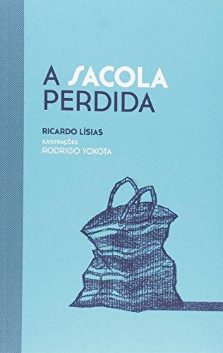 9788582760352: A Sacola Perdida (Em Portuguese do Brasil)